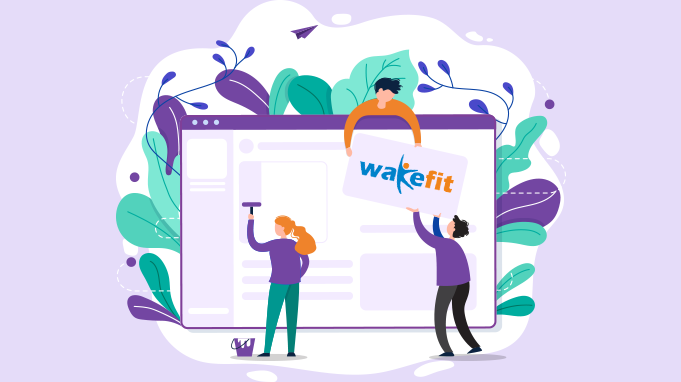 How A Company Effectively Realised Its Target Market: Case Study On WakeFit