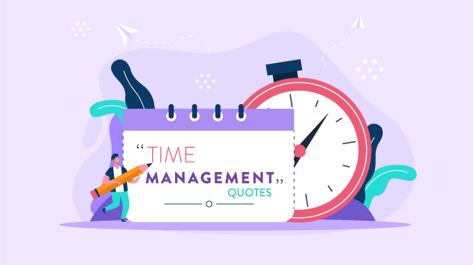 Time Management Quotes For Daily Motivation
