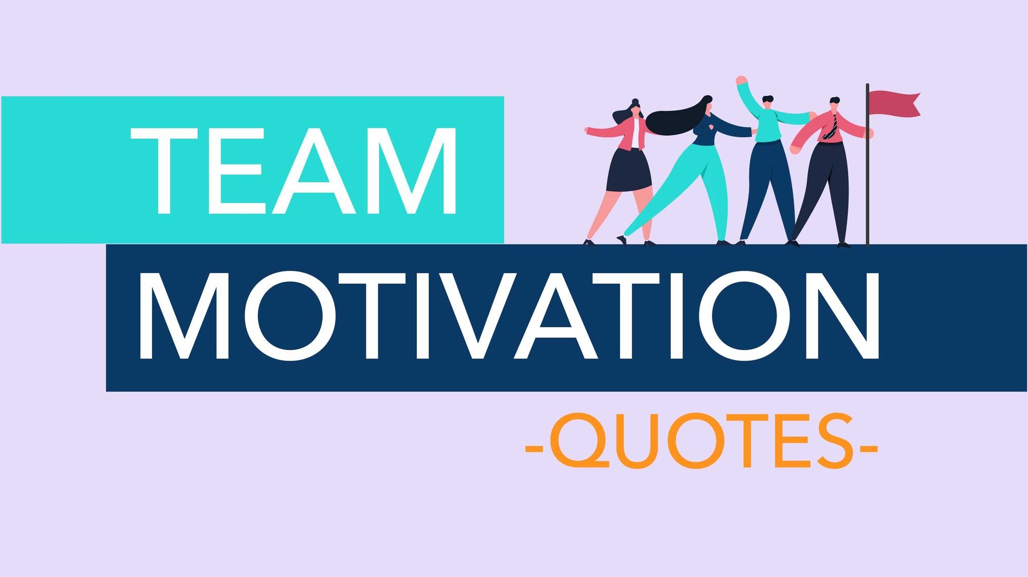 50 Best Team Motivational Quotes