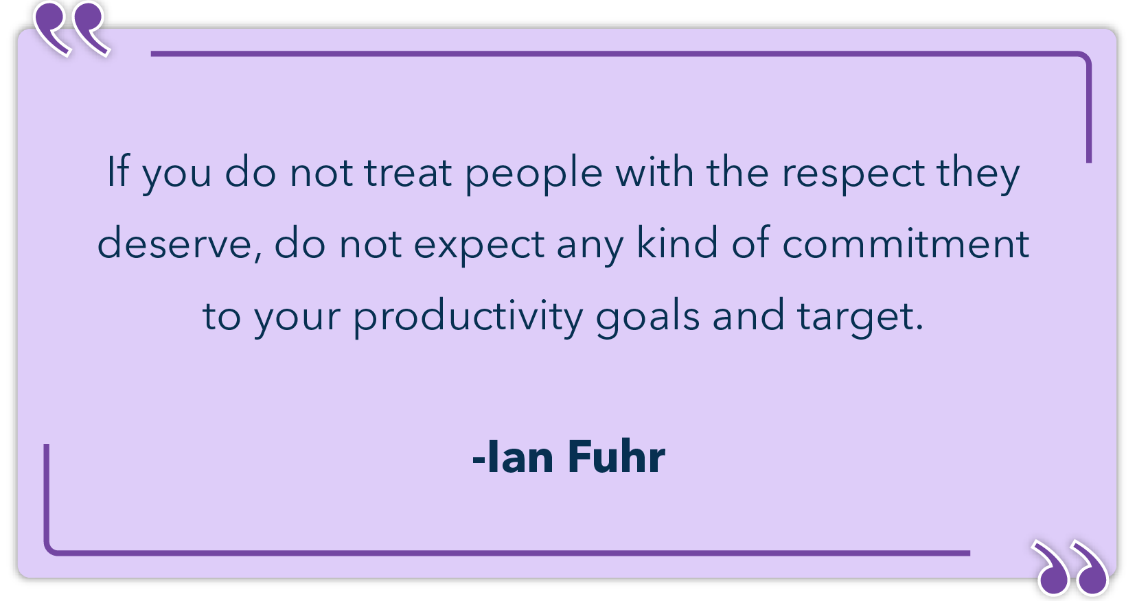 Employee recognition quotes by Ian Fuhr