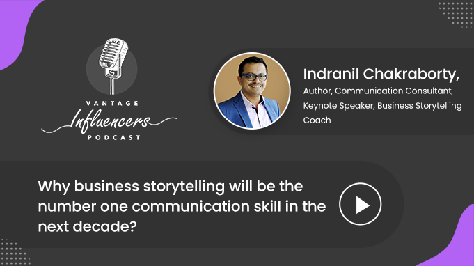 Why business storytelling will be the number one communication skill in the next decade?