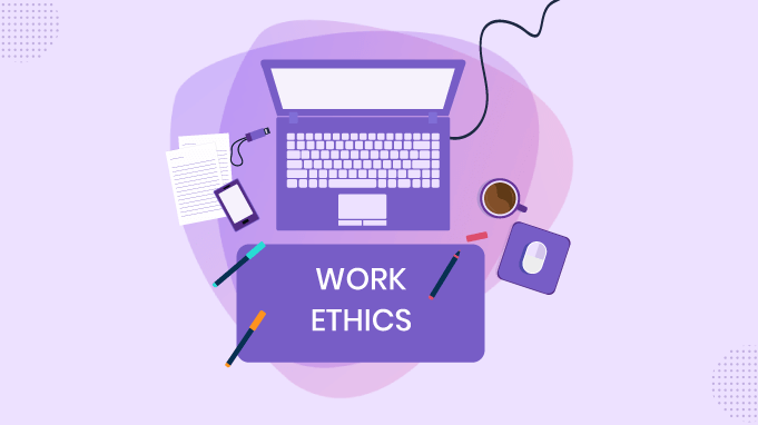 10 Ways To Develop Strong Work Ethics Among Employees