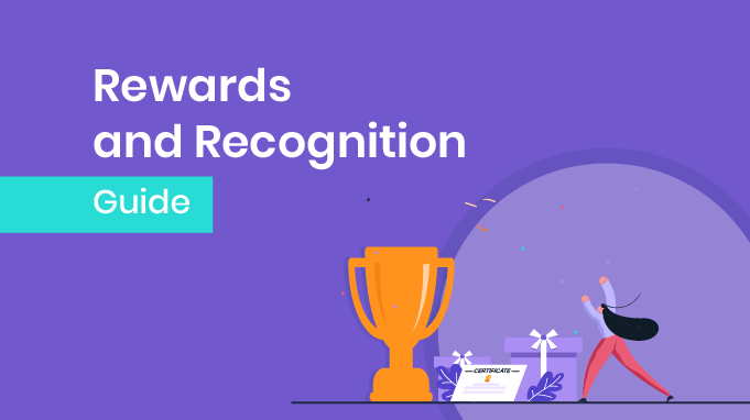 The Ultimate Guide To Employee Rewards and Recognition