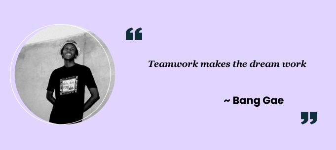 Teamwork quotes by Bang Gae
