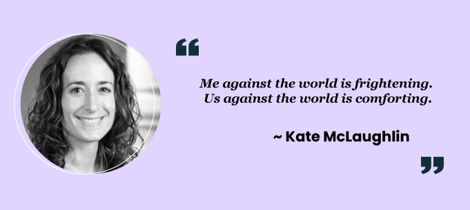 Teamwork quotes by Kate McLaughlin