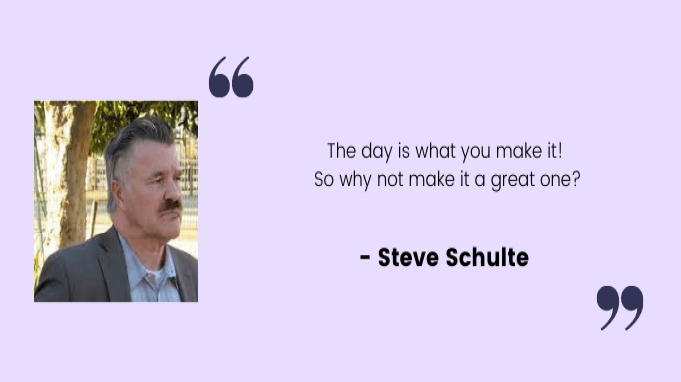 Employee motivation quotes by Steve Schulte