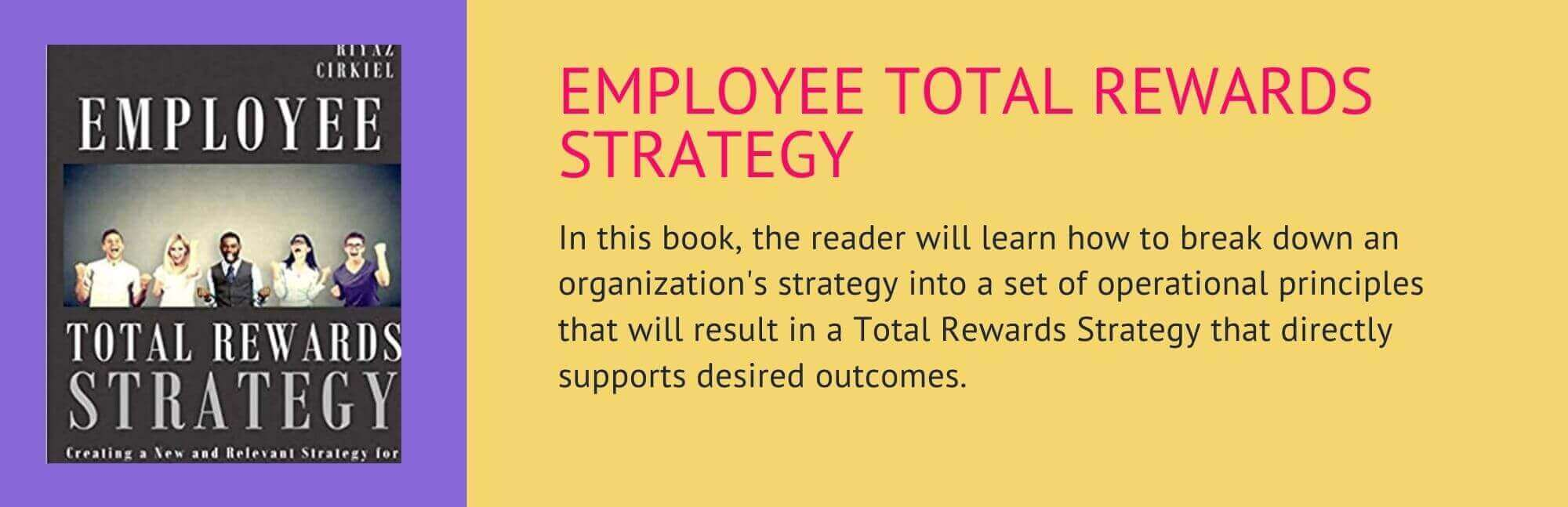 Employee-total-rewards-strategy-book-by-michael--ali-and-robert