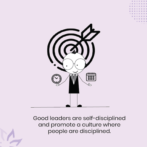 Good-leaders-are-self-disciplined-and-have-good-time-management-skills